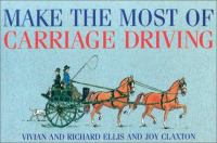 Make the Most of Carriage Driving