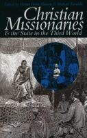 Christian Missionaries & the State in the Third World