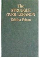 The Struggle Over Lebanon