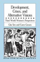 Development, Crises, and Alternative Visions