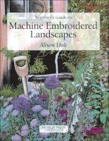 Beginner's Guide to Machine Embroidered Landscapes
