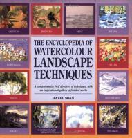 The Encyclopedia of Watercolour Landscape Techniques