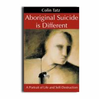 Aboriginal Suicide Is Different