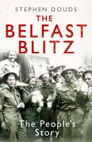 The Belfast Blitz