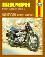 TRIUMPH TRIDENT, BSA ROCKET 3 OWNERS WORKSHOP MANUAL, 1969 TO 1975