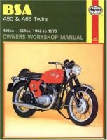 BSA A50 & A65 SERIES OWNERS WORKSHOP MANUAL, 1962 TO 1973