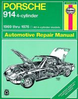 Porsche 914 Automotive Repair Manual, 1969 Thru 1976
