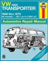 VW TRANSPORTER 1600 AUTOMOTIVE REPAIR MANUAL, 1968 THRU 1979