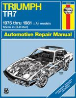 Triumph TR7 Automotive Repair Manual, 1975 Thru 1981