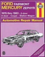 Ford Fairmont, Mercury Zephyr Automotive Repair Manual, 1978 Thru 1983