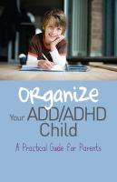 Organize your ADD/ADHD Child
