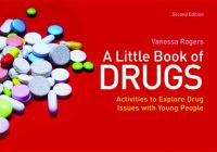 A Little Book of Drugs