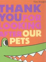 Thank You for Looking After Our Pets