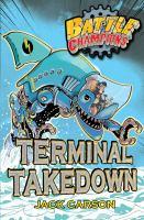 Terminal Takedown