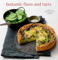 Fantastic Flans and Tarts