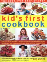 The Best-ever Step-by-step Kid's First Cookbook