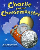 Charlie and the Cheese Monster