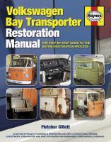 Volkswagen Bay Transporter Restoration Manual