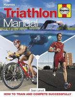 Triathlon manual : how to train and compete successfully