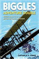 Biggles Adventure Double