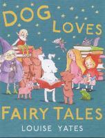 Dog Loves Fairy Tales