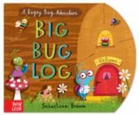 Big Bug Log