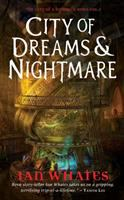 City Of Dreams & Nightmare : The City Of A Hundred Rows : Vol. I