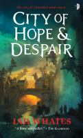 City Of Hope & Despair : The City Of A Hundred Rows : Vol. II