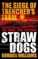 The Siege of Trencher's Farm--straw Dogs