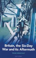 Britain, the Six-Day War and Its Aftermath
