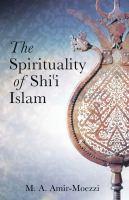 Spirituality Of Shi'i Islam, The