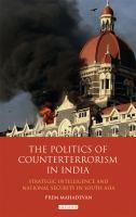The Politics of Counterterrorism in India