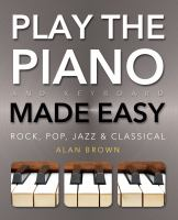 Play the Piano and Keyboard Made Easy