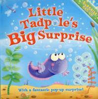 Little Tadpole's Big Surprise