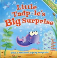 Little Tadpole's Big Surprise