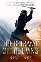 The Betrayal of the Living