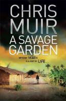 A Savage Garden
