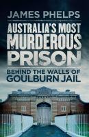 Australia's Most Murderous Prison