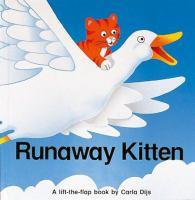 Runaway Kitten