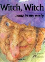 Witch, Witch Come To My Party