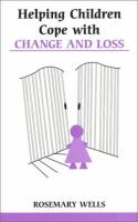 Helping Children Cope With Change and Loss