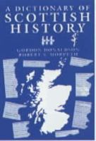 A Dictionary Of Scottish History