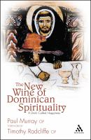 The New Wine of Dominican Spirituality