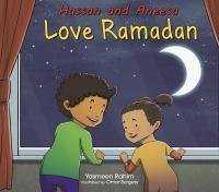 Hassan and Aneesa Love Ramadan