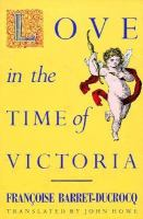 Love in the Time of Victoria