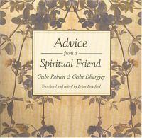 Advice From A Spiritual Friend
