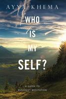 Why Is My Self?