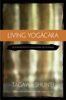 Living Yogācāra