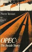 OPEC, the Inside Story