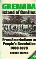 Grenada, Island of Conflict